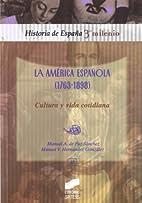 La América española (1763-1898): Cultura y…