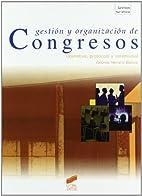 Gestión y organizción de Congresos by…