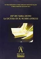 La lectura en el mundo antiguo/ Literature…
