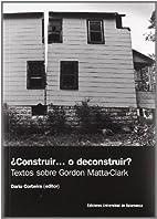¿Construir ... o deconstruir? :…
