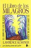 Kushner, Lawrence: El libro de los milagros