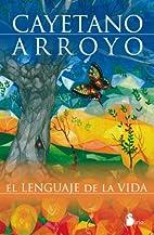 Lenguaje de la vida, El (Spanish Edition) by…