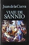 Cueva, Juan de la: Viaje de Sannio (Libros de los malos tiempos) (Spanish Edition)