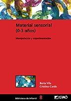 Material sensorial : (0-3) años :…