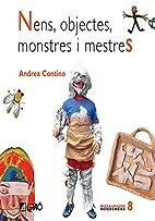 Nens, objectes, monstres i mestres by Andrea…