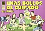 Bechdel, Alison: Unas bollos de cuidado al limite/ Unnatural Dykes to Watch Out For (Spanish Edition)
