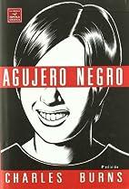 Agujero Negro by Charles Burns