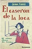 Gloria Fuertes: El Caseron de la Loca y Otras Obras de Teatro