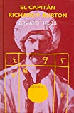 Rice, Edward: El capitan Richard F. Burton/ Captain Richard F. Burton (Libros Del Tiempo) (Spanish Edition)