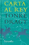 Dragt, Tonke: Carta al rey / Letter to the King (Las Tres Edades / the Three Ages) (Spanish Edition)