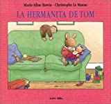 Le Masne, Christophe: LA Hermanita De Tom / Tom's Little Sister