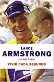 Lance Armstrong: Vivir Cada Segundo (Every Second Counts) (Spanish Edition)