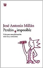 Perdon Imposible- Bolsillo by José Antonio…