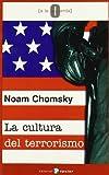 Chomsky, Noam: La cultura del terrorismo