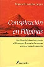 Conspiracion En Filipinas / Conspiracy In…