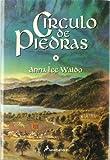 Waldo, Anna Lee: Circulo de Piedras/ Rock Circles (Spanish Edition)