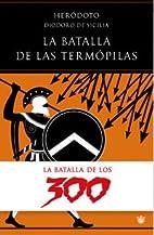 A Batalha das Termópilas by Heródoto