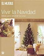 Vivir La Navidad by Isabel Arjona