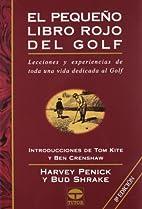 Pequeno Libro Rojo del Golf by Bud Shrake