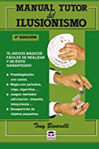 Manual tutor del ilusionismo (Spanish…