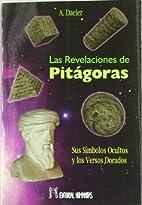 Las Revelaciones De Pitágoras. Sus…