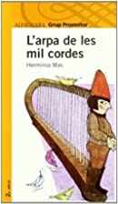 L'arpa de les mil cordes by Hermínia Mas