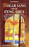 Kingston, Karen: Hogar Sano Con El Feng Shui (Spanish Edition)