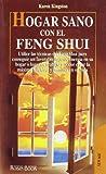 Kingston, Karen: Hogar Sano Con El Feng Shui (Spanish Edition)