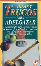 Ideas y Trucos para Adelgazar (Ideas and…