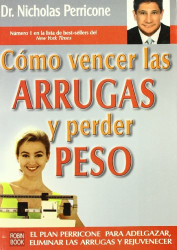 cmo-vencer-las-arrugas-y-perder-peso-spanish-edition