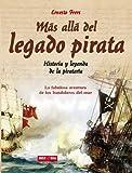 Frers, Ernesto: Mas alla del Legado Pirata