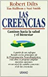 Dilts, Robert B.: Las creencias