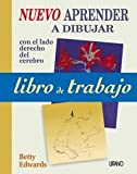 Edwards, Betty: Libro de trabajo Nuevo aprender a dibujar (Spanish Edition)