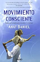 Movimiento consciente (Spanish Edition) by…
