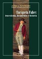 Enriqueta Faber: travestismo, documentos e…