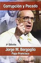 Corrupción y pecado by Papa Francisco