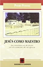JESUS COMO MAESTRO by Pheme Perkins