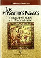 LOS MONASTERIOS PAGANOS. La huída de…