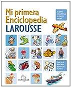 Mi primera Enciclopedia Larousse (Spanish…