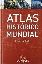 Atlas Historico Mundial G.Duby/ Historic…
