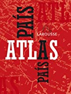 Atlas pais a pais / Atlas Country to Country…