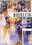 Carmichael, Chris: Bicicleta - Salud y Ejercicio (Salud / Health) (Spanish Edition)