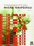 Sandy Fritz: Fundamentos del Masaje Terapeutico (Spanish Edition)