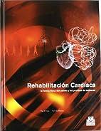 Rehabilitación cardíaca, la forma física…