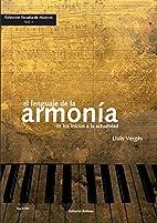 El Lenguaje de la Armonia. De los Inicios a…
