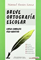 Breve Ortografia Escolar (Spanish Edition)…