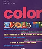 Suzy Chiazzari: Color (Spanish Edition)