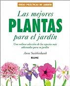 Las mejores plantas para el jardín by Anne…