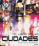 Dodd, Philip: El libro de las ciudades