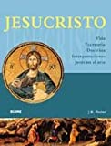 Porter, J. R.: Jesucristo: Vida, Escenario, Doctrina, Interpretaciones, Jesus en el arte (Spanish Edition)